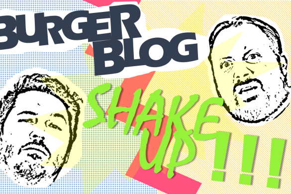 Burger Blog Shake Up